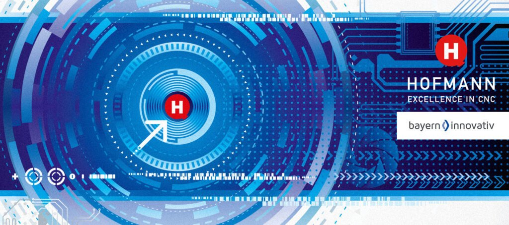 Hofmann CNC Partner Bayern innovativ